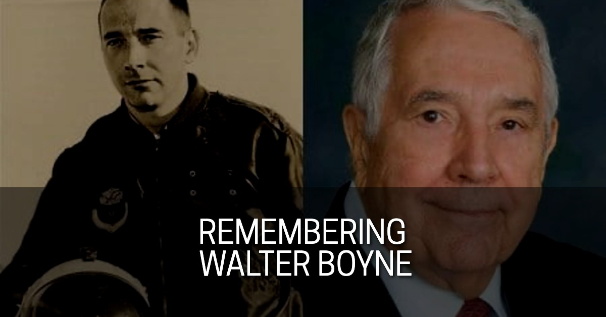 Remembering Walter Boyne