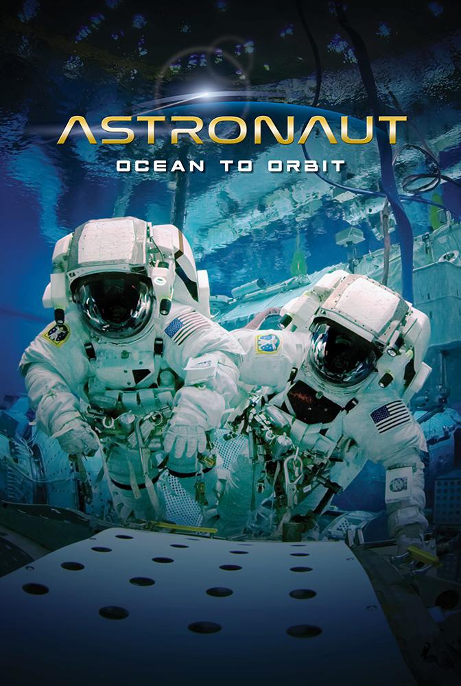 Astronaut: Ocean to Orbit