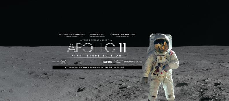 'Apollo 11: First Steps Edition' Set for May 2019 Release in Giant Screen Institutional Theaters