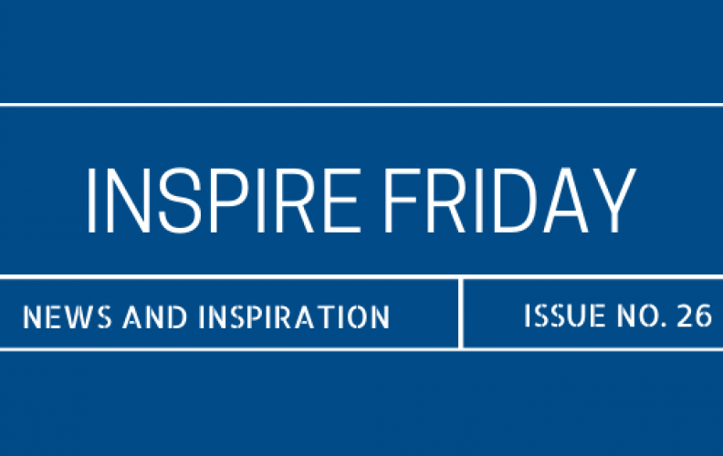 Inspire Friday Issue No. 26