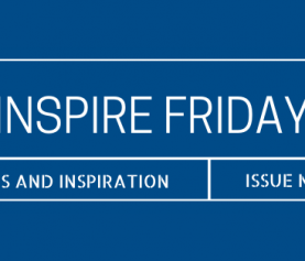 Inspire Friday Issue No. 45