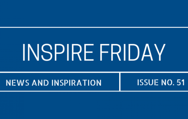 Inspire Friday Issue No. 51