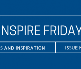 Inspire Friday Issue No. 39
